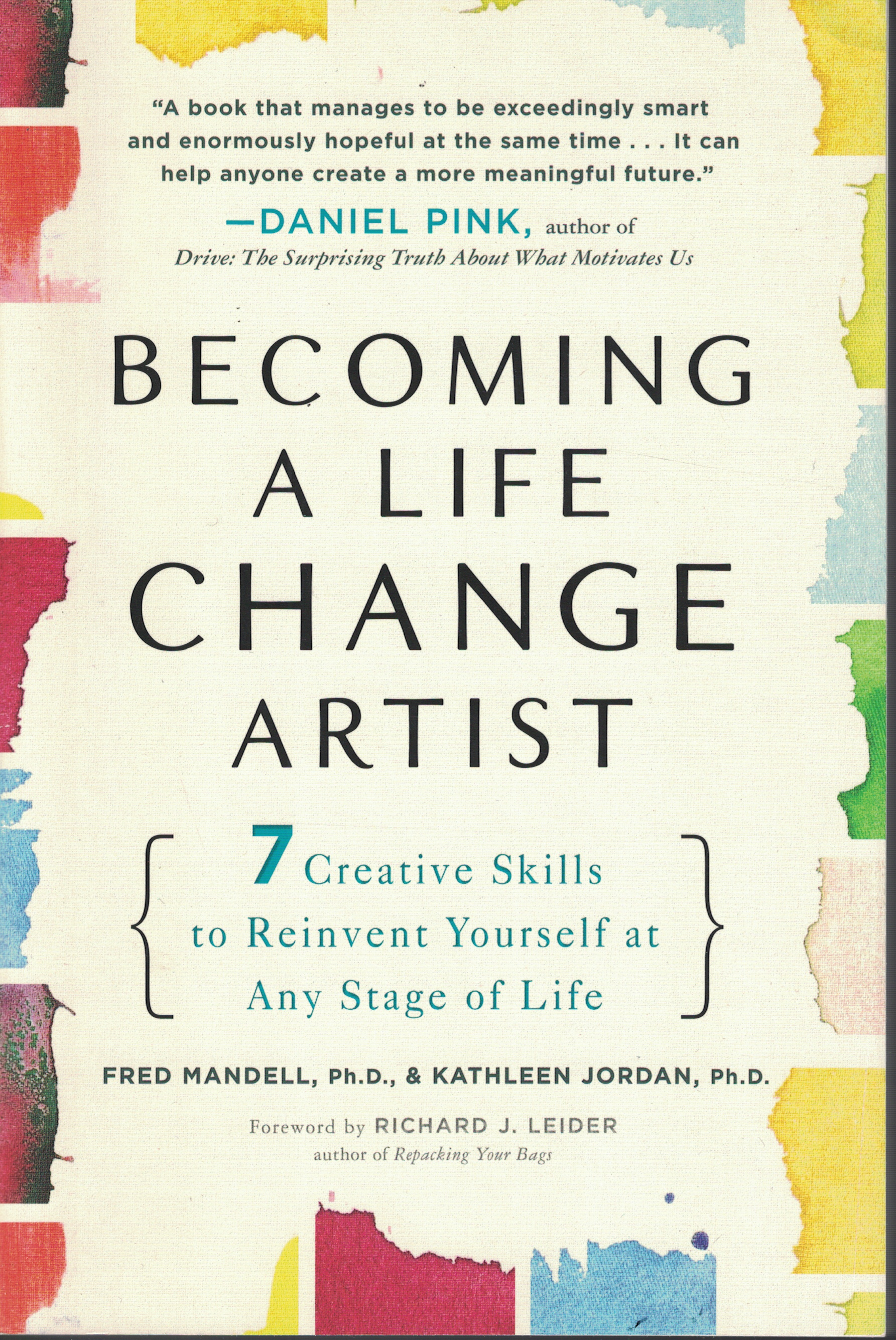 Image for Becoming A Life Change Artist 7 Creative Skills to Reinvent Yourself At Any Stage of Life