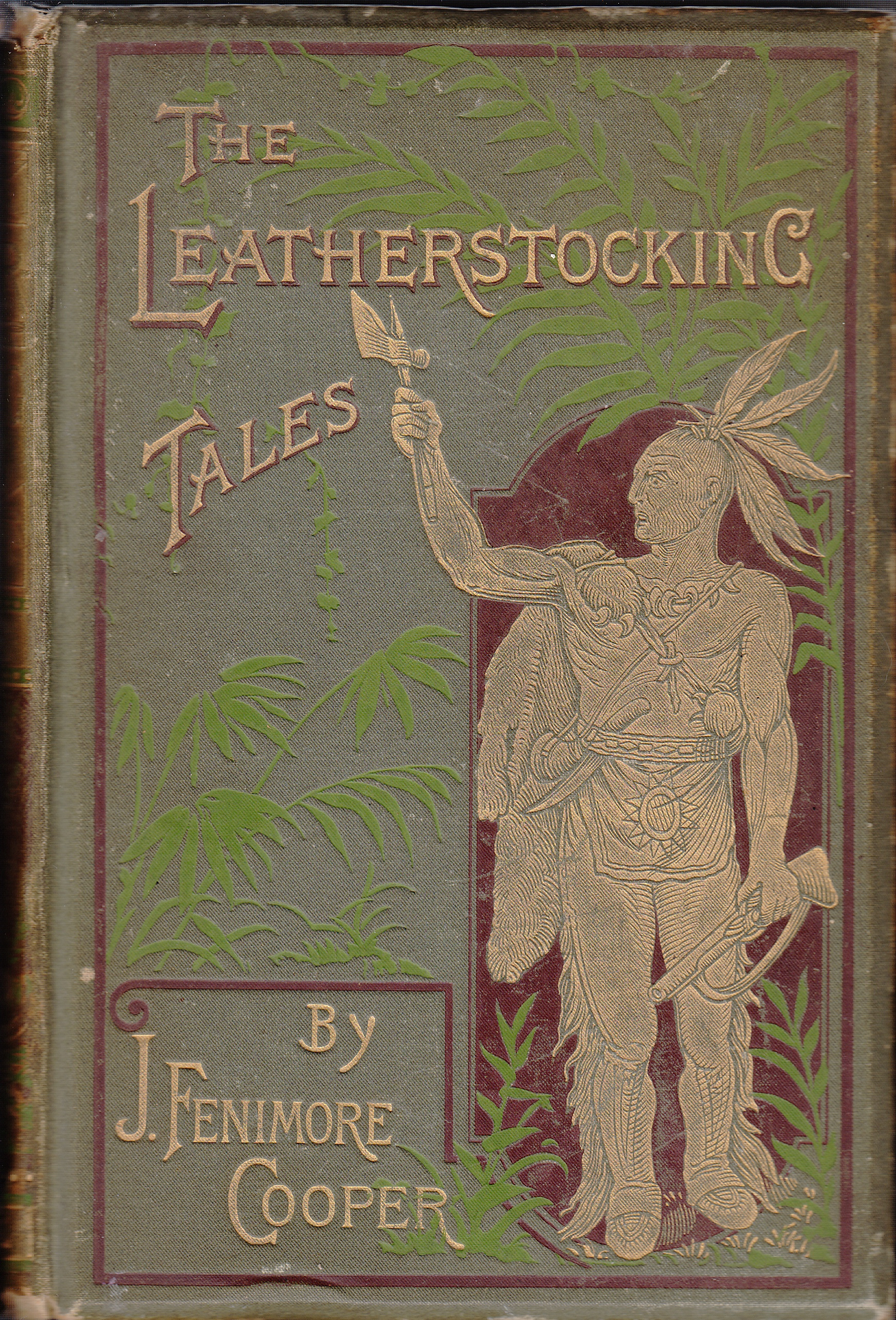 Image for Leather-Stocking Tales  The Deerslayer, The Last of the Mohicans, The Pathfinder, The Pioneers, The Prairie