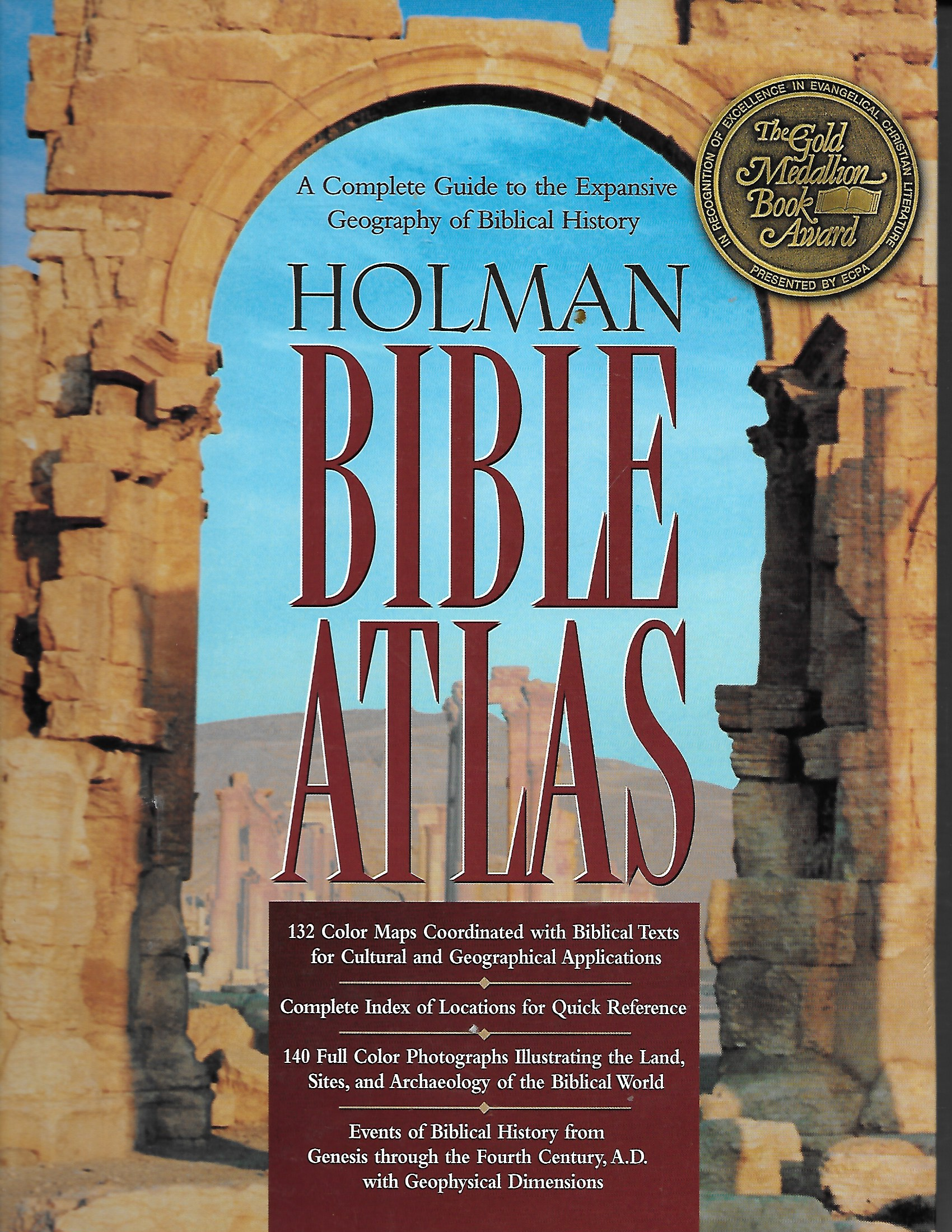 Image for Holman Bible Atlas A Complete Guide to the Expansive Geography of Biblical History