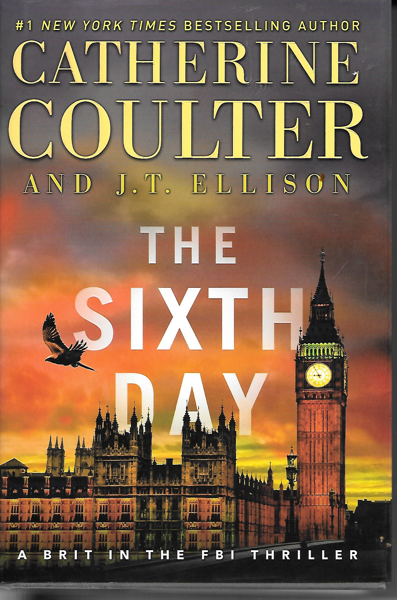 Image for The Sixth Day A Brit in the FBI Thriller