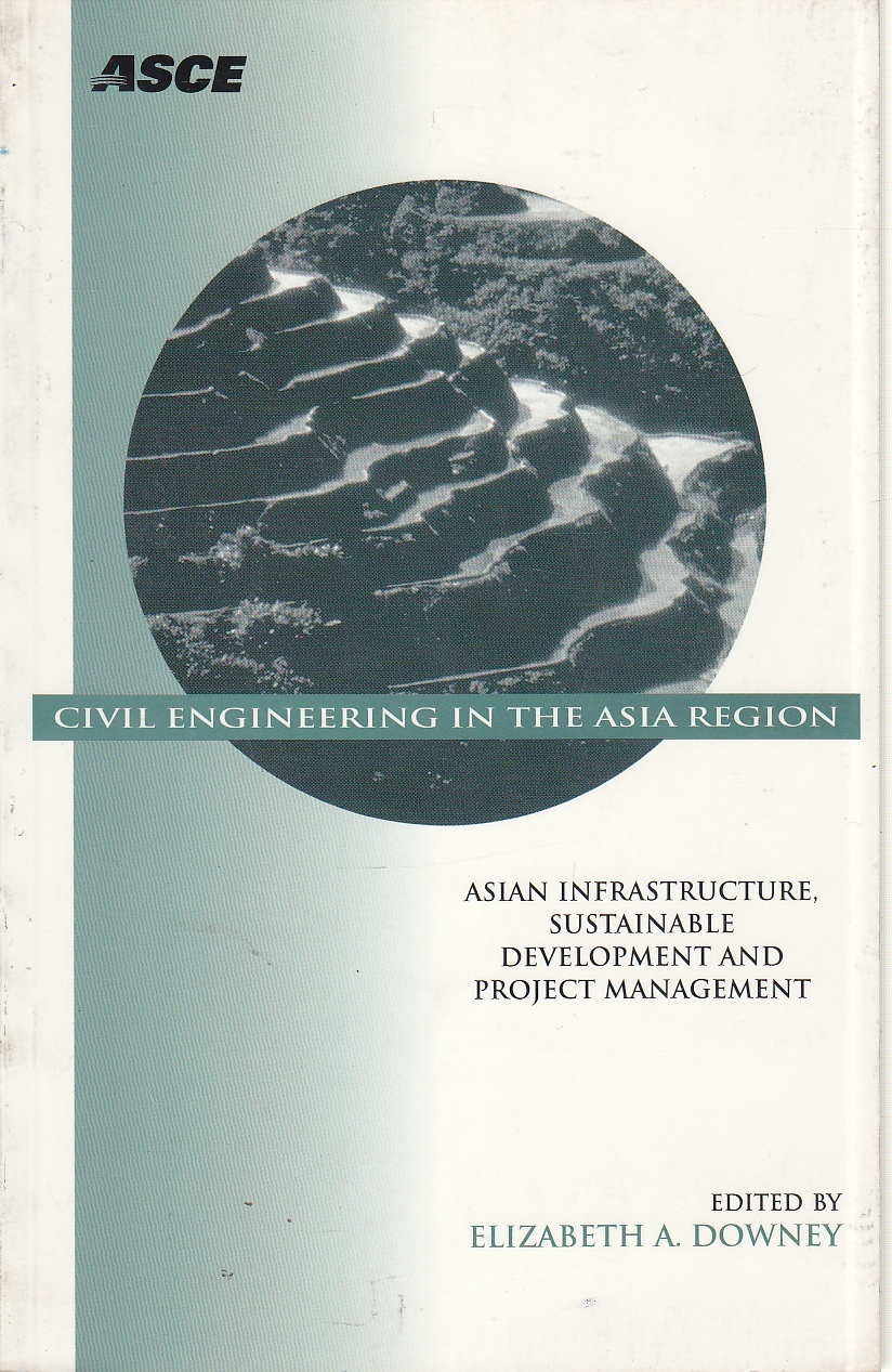 Image for Civil Engineering in the Asia Region Asian Infrastructure, Sustainable Development, and Project Management