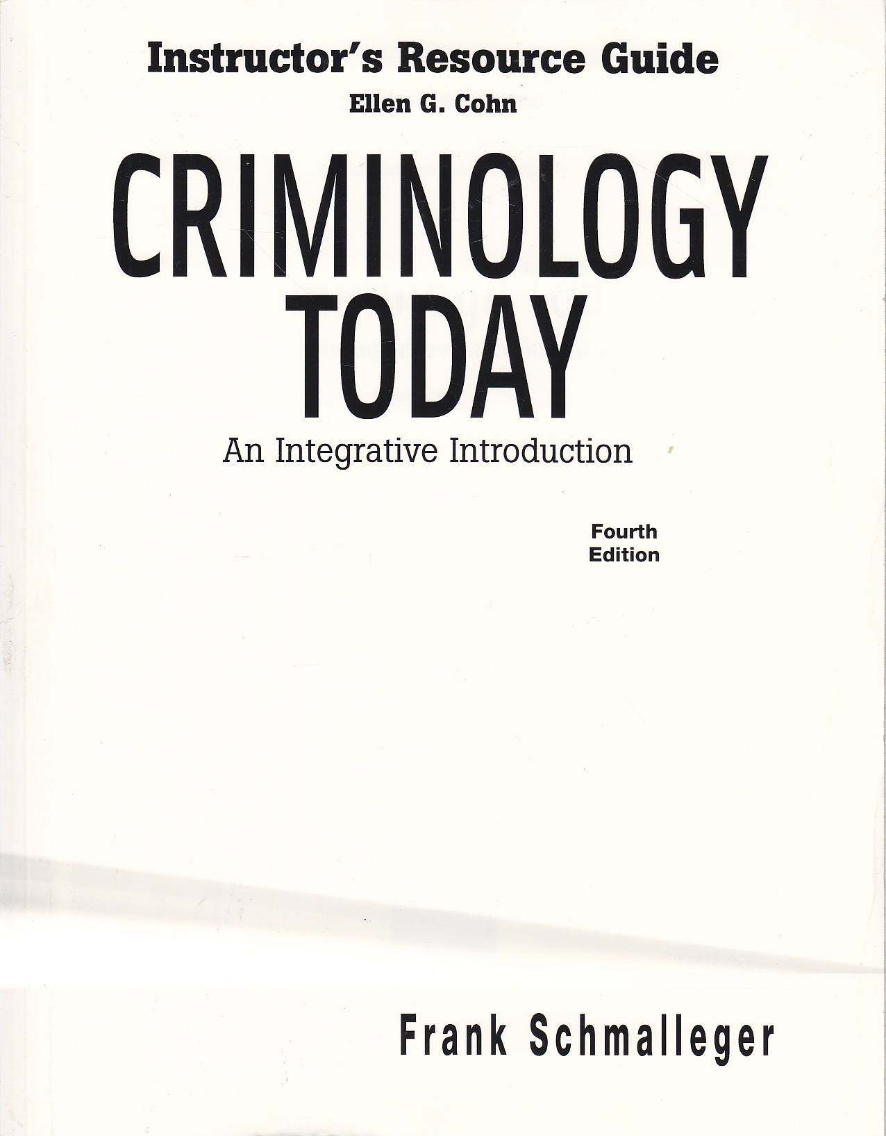 Image for Instructor's Resource Guide Criminology Today An Integrative Introduction